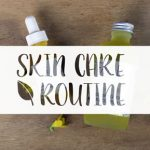 Perfect Skin Care Routine for young and beautiful women